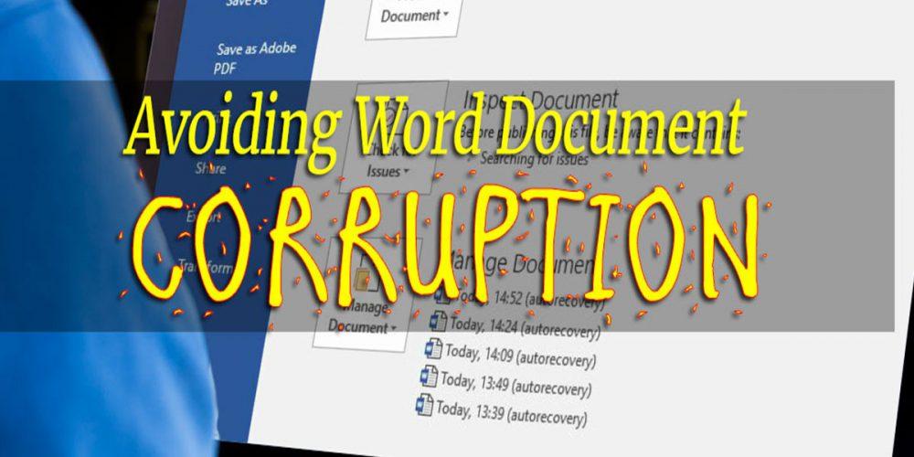 Avoiding Word Document Corruption